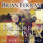 The Lore of Places by Brian Ferran HRHA HRUA